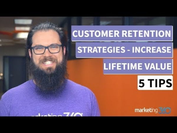 Customer Retention Strategies - 5 Tips To Increase Lifetime Value