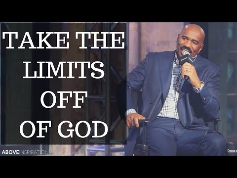 Take the Limits Off of God - Steve Harvey Motivational & Inspirational Video