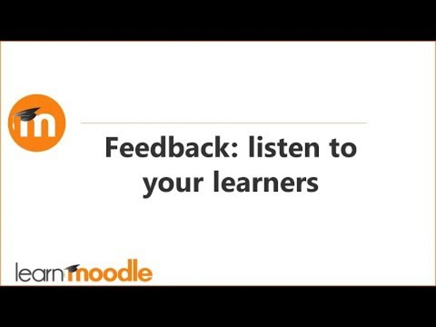 Feedback - listen to your learners