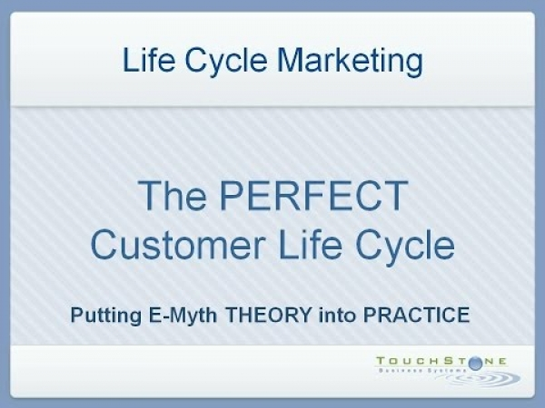 The Perfect Customer LifeCycle
