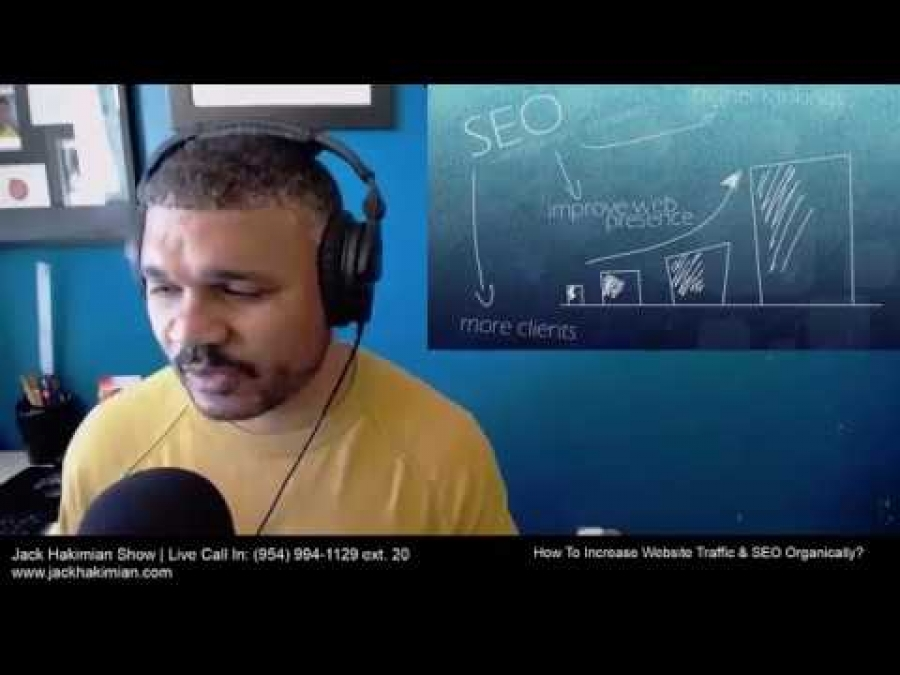 How To Increase Web Traffic & SEO Organically? | Jack Hakimian