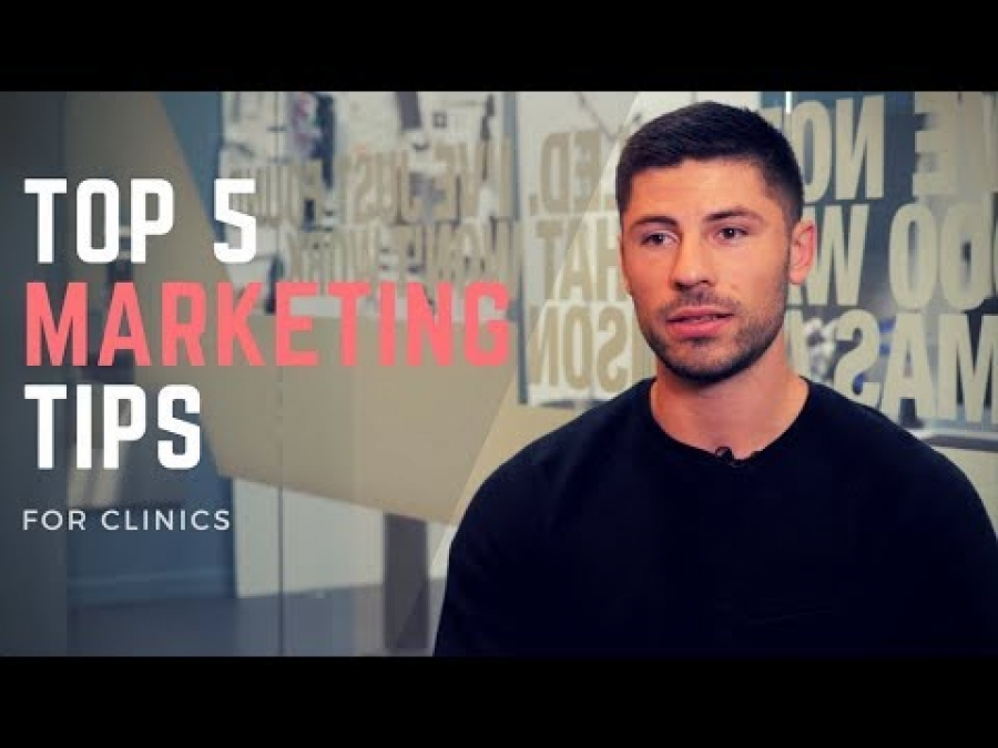 5 Marketing Tips for Clinic Owners