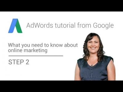 AdWords tutorial from Google -Step 2: Reach more customers with AdWords